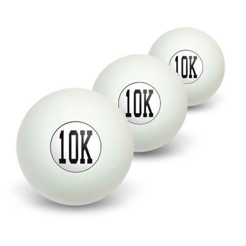 10K Running - Marathon Jogging Novelty Table Tennis Ping Pong Ball 3 Pack