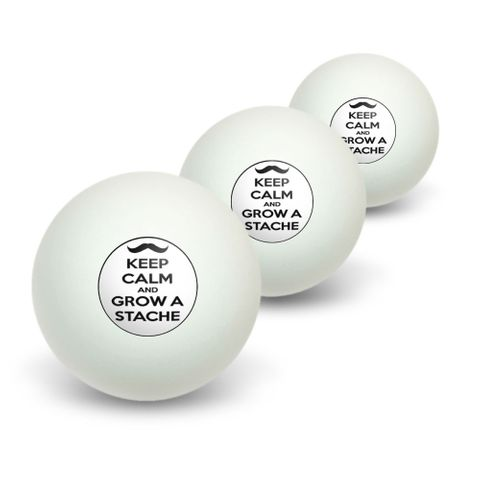 Keep Calm and Grow a Stache Novelty Table Tennis Ping Pong Ball 3 Pack