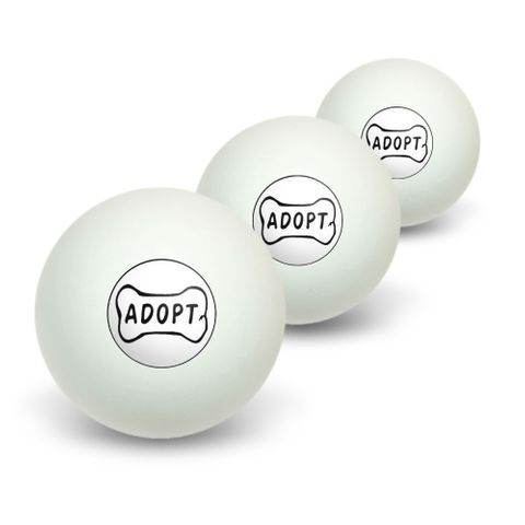 Adopt Dog Bone - Animal Shelter Adoption Novelty Table Tennis Ping Pong Ball 3 Pack