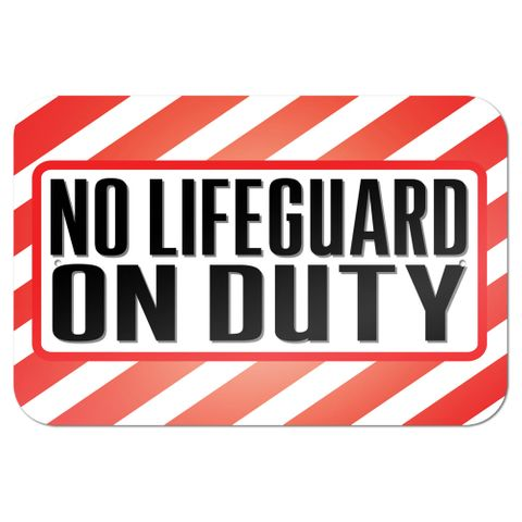 "No Lifeguard On Duty 9"" x 6"" Metal Sign"