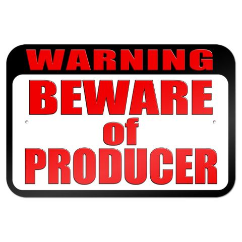"Warning Beware of Producer 9"" x 6"" Metal Sign"