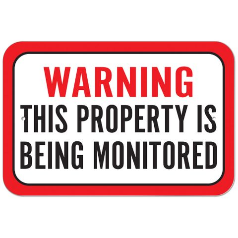 Warning This Property Is Being Monitored Plastic Sign