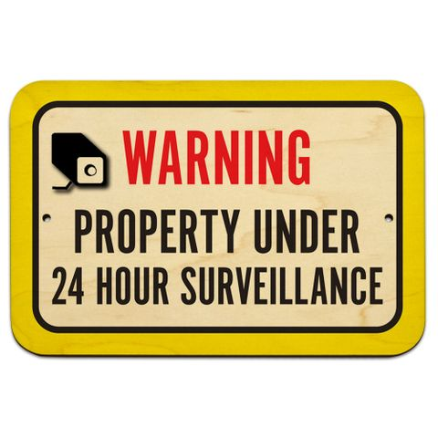 "Warning Property Under 24 Hour Surveillance 9"" x 6"" Wood Sign"