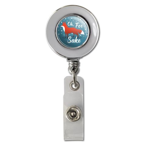 Oh For Fox Sake Funny on Teal Retractable Reel Chrome Badge ID Card Holder Clip