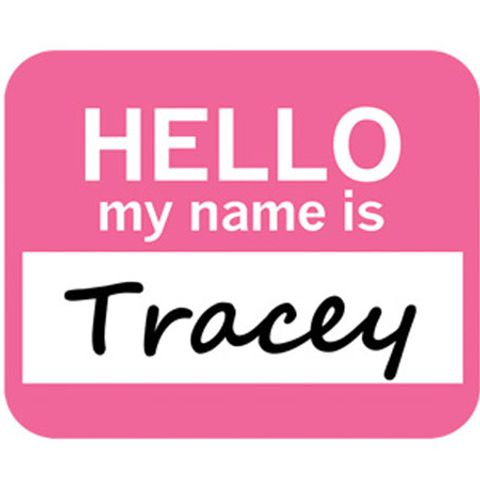Tracey Hello My Name Is Mouse Pad