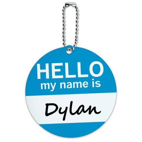Dylan Hello My Name Is Round ID Card Luggage Tag