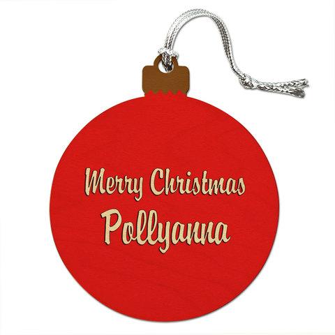 merry christmas pollyanna wood christmas ornament - Christmas Pollyanna