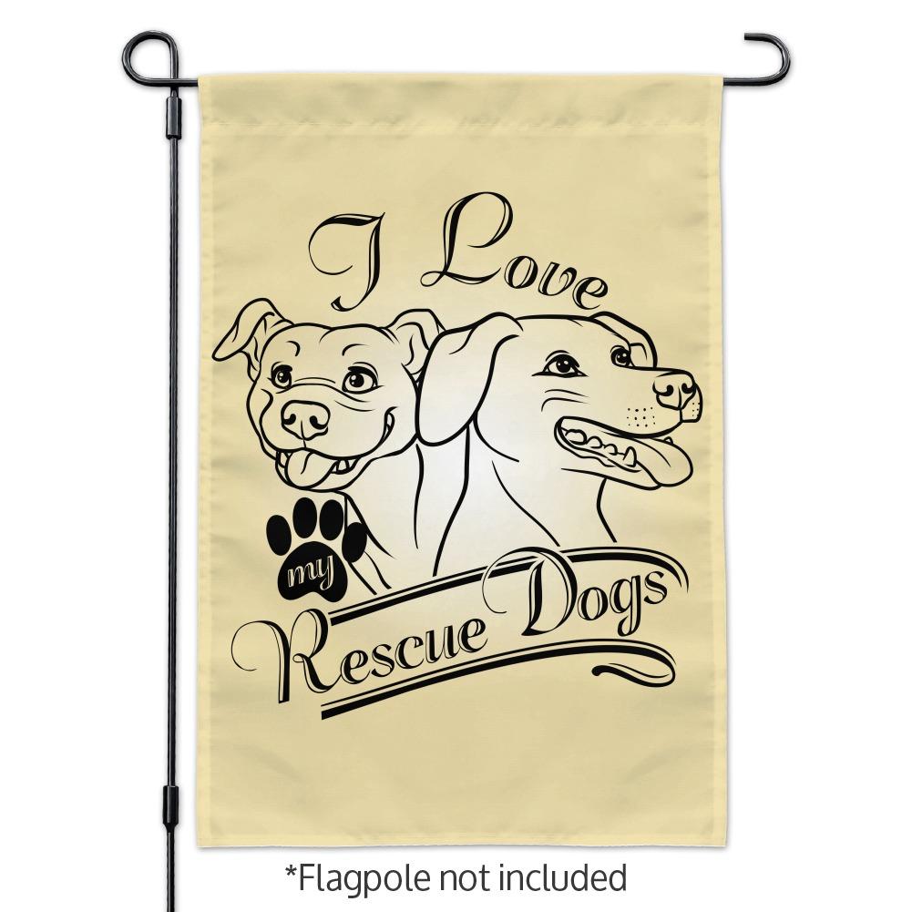I Love My Rescue Dogs Garden Yard Flag