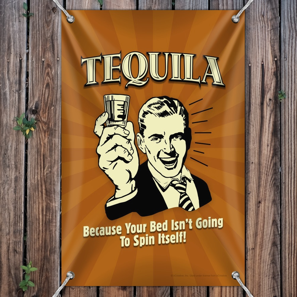 Tequila Because Bed Isn/'t Going to Spin Itself Funny Home Business Office Sign