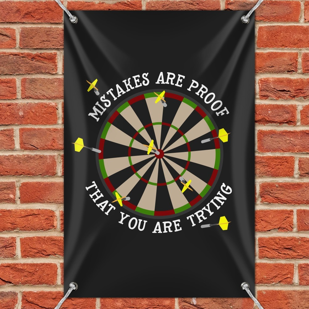 Mistakes Are Proof That You Are Trying Darts Funny Home Business Office Sign