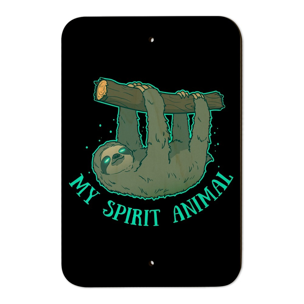 My Spirit Animal Is A Sloth Home Business Office Sign Ebay