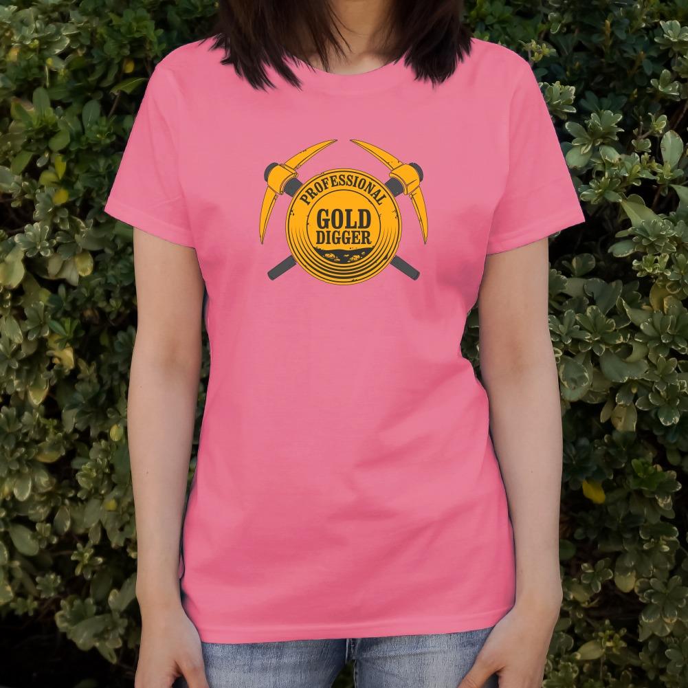 Professional Gold Digger Pickaxe Pan Women/'s Novelty T-Shirt