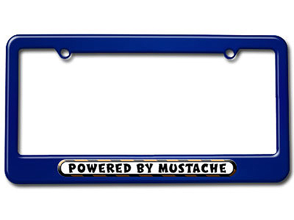 Powered By Mustache License Plate Tag Frame - Colors