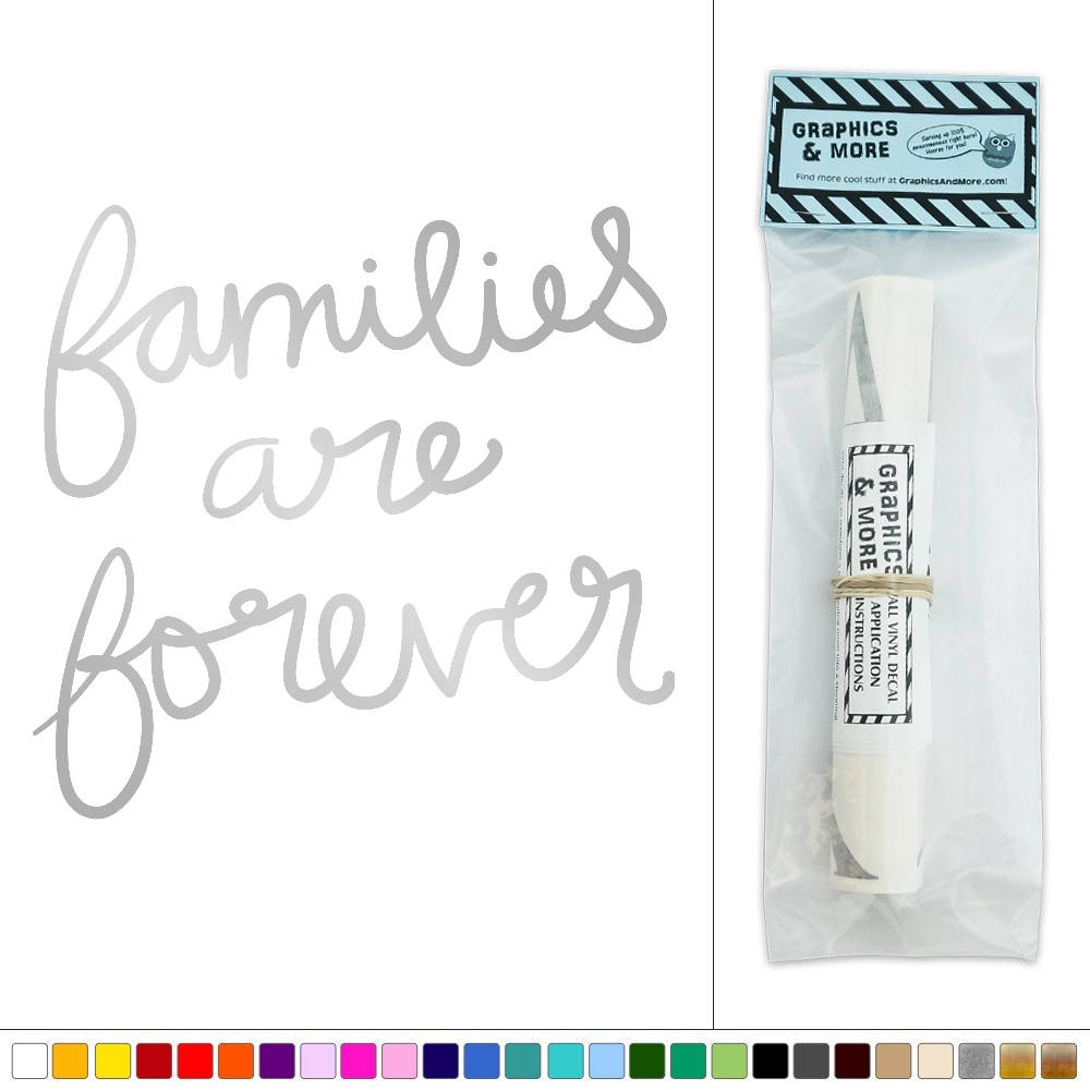 Families Are Forever Vinyl Sticker Decal Wall Art D 233 Cor Ebay
