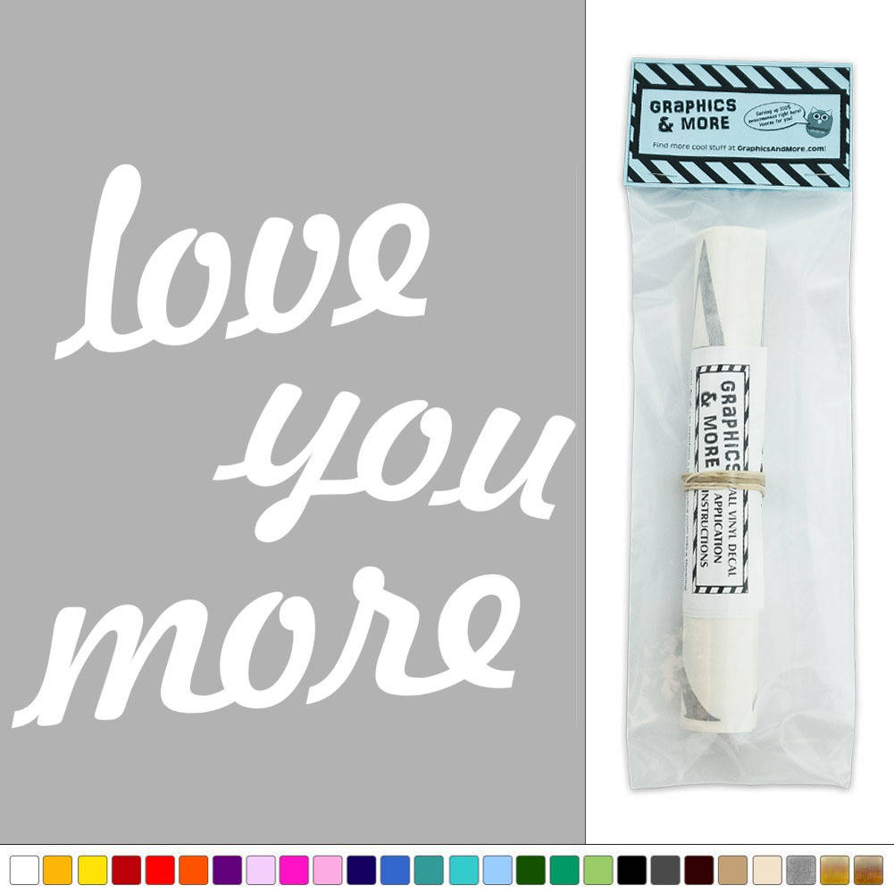 love you more vinyl sticker decal wall art d cor ebay. Black Bedroom Furniture Sets. Home Design Ideas