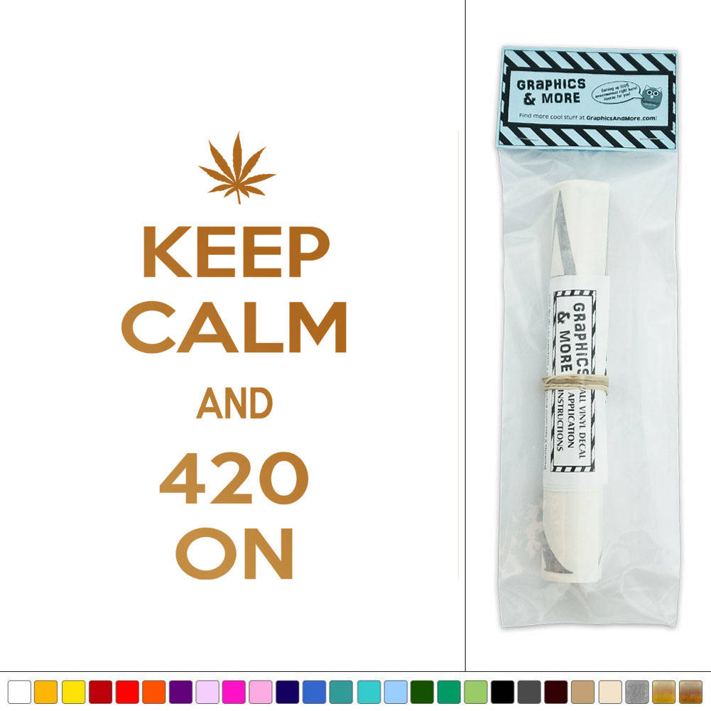 Keep calm and 420 on pot weed vinyl sticker decal wall art for 420 room decor
