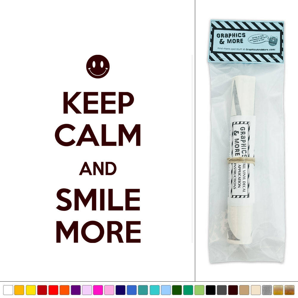 Keep Calm And Smile More Smiley Face Vinyl Sticker Decal
