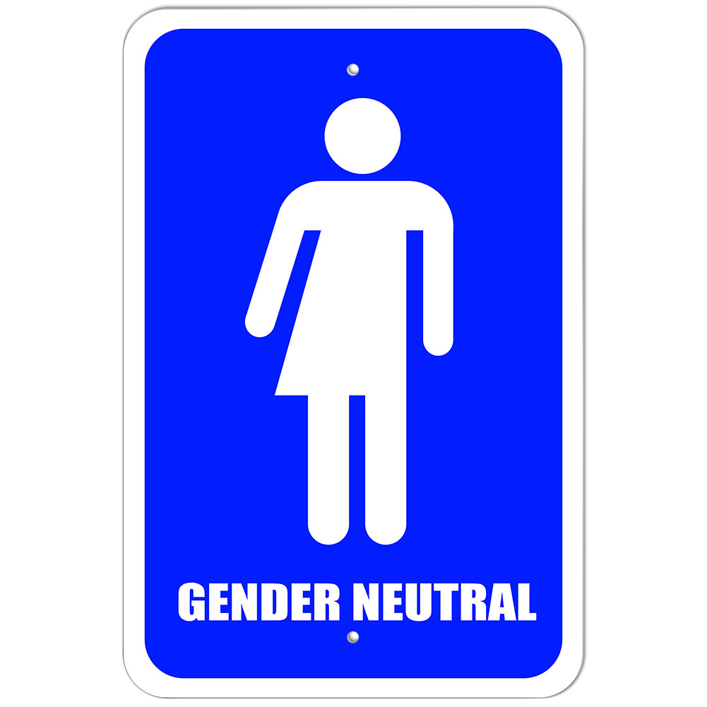 Plastic Sign Gender Neutral Bathroom All Transgender